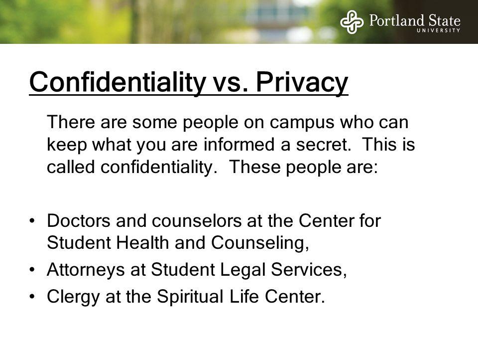 Confidentiality vs. Privacy