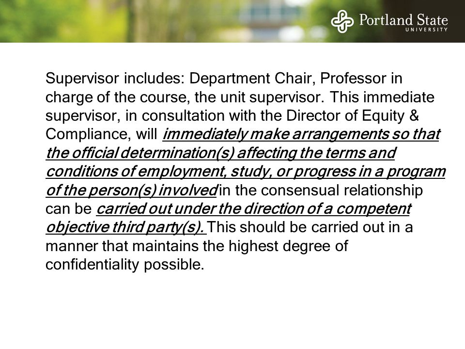 Supervisor includes: Department Chair, Professor in charge of the course, the unit supervisor.