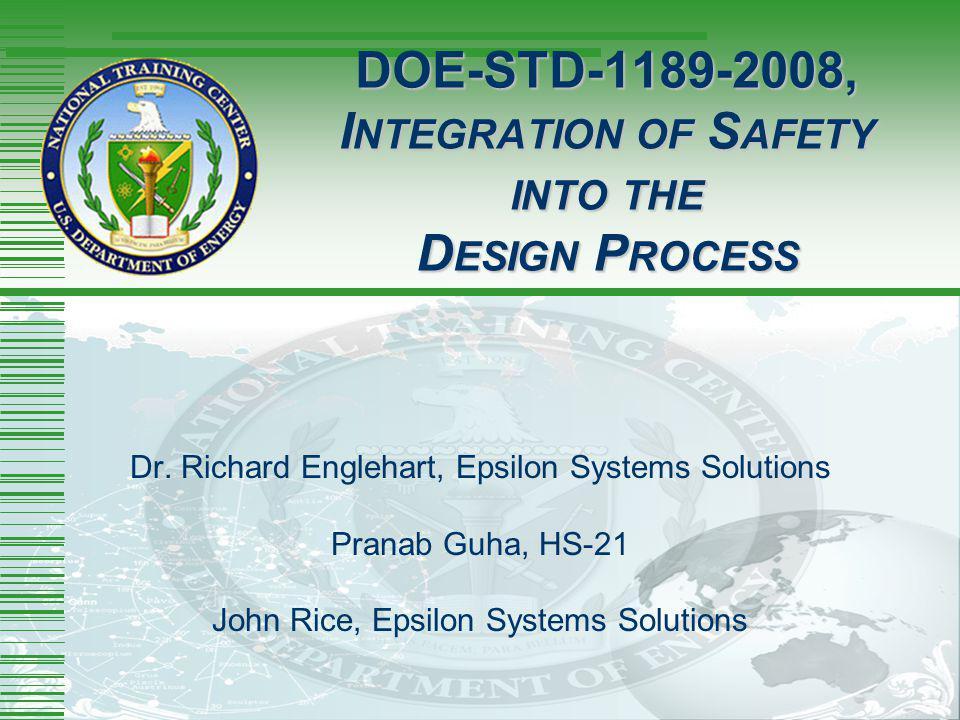 DOE-STD-1189-2008, Integration of Safety into the Design Process