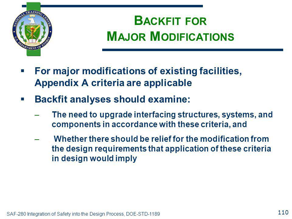 Backfit for Major Modifications