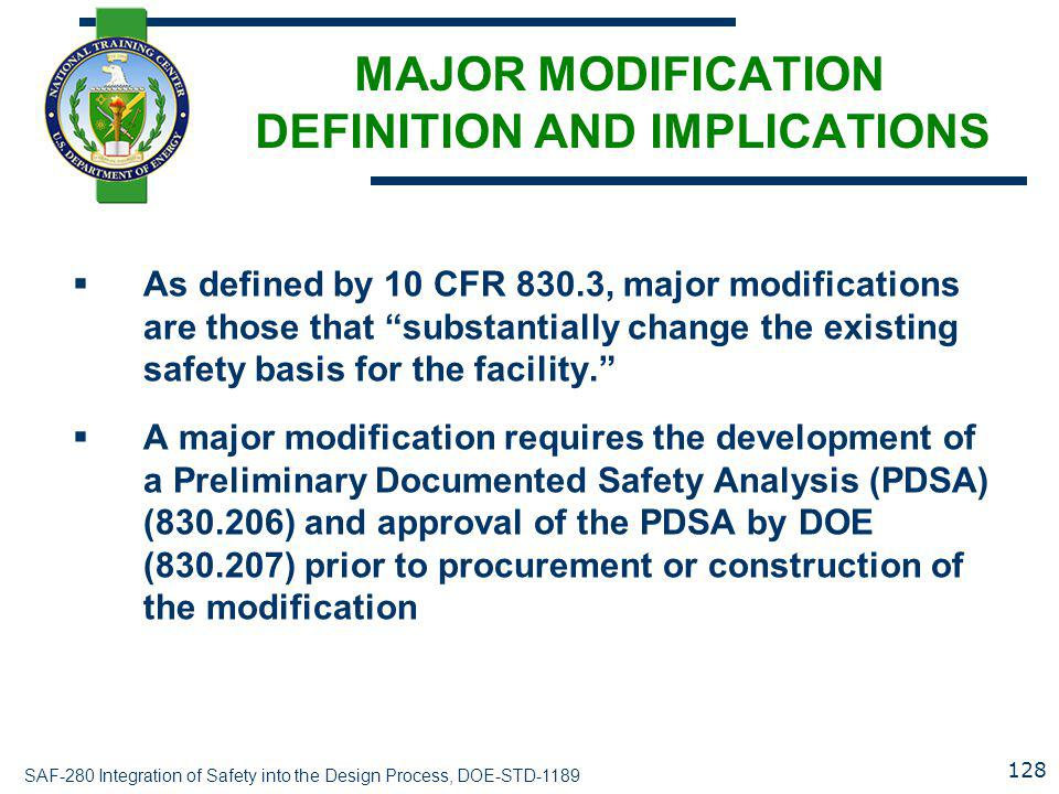 MAJOR MODIFICATION DEFINITION AND IMPLICATIONS