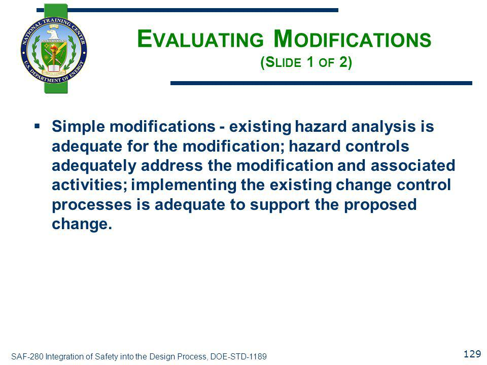 Evaluating Modifications (Slide 1 of 2)