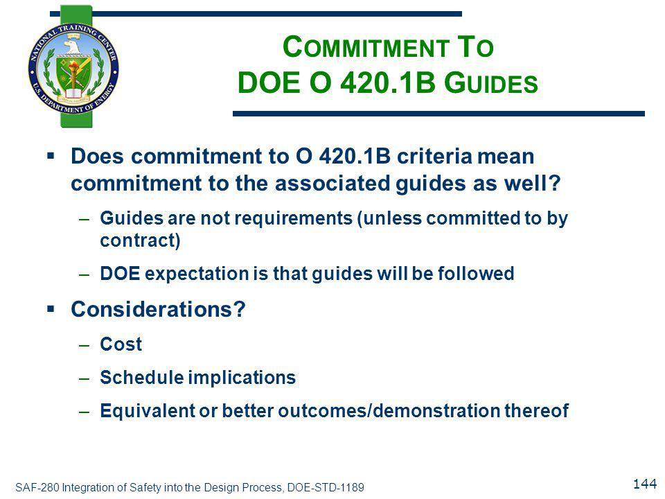 Commitment To DOE O 420.1B Guides