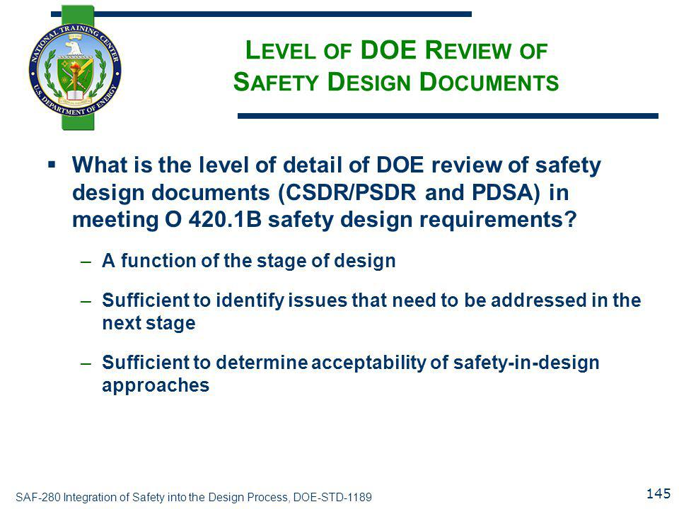 Level of DOE Review of Safety Design Documents