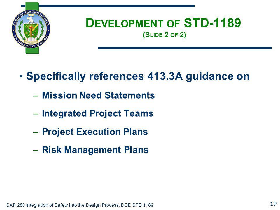 Development of STD-1189 (Slide 2 of 2)