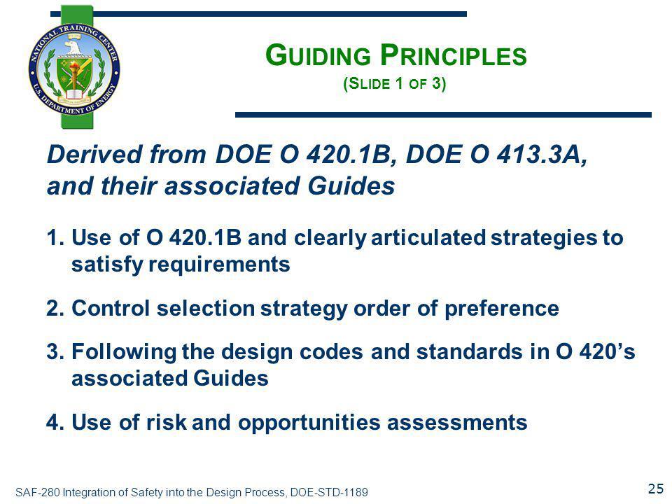 Guiding Principles (Slide 1 of 3)
