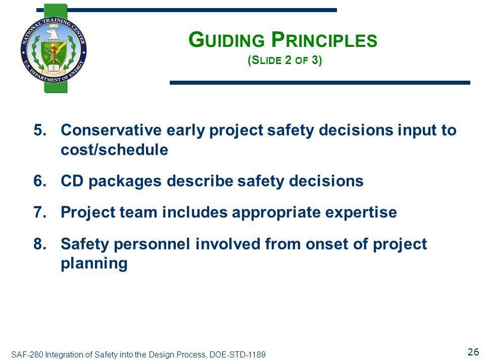 Guiding Principles (Slide 2 of 3)
