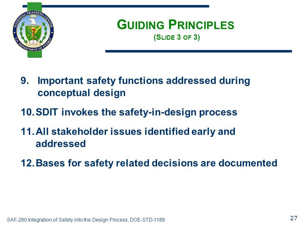 Guiding Principles (Slide 3 of 3)