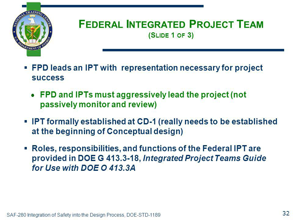 Federal Integrated Project Team (Slide 1 of 3)