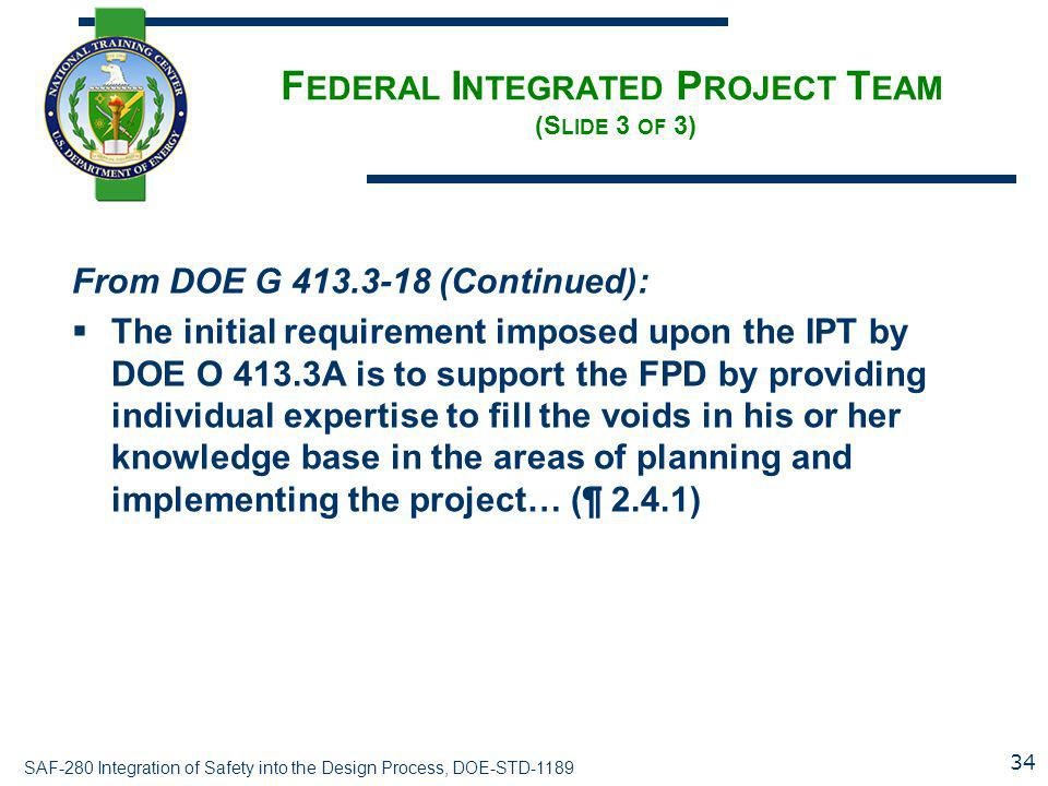 Federal Integrated Project Team (Slide 3 of 3)