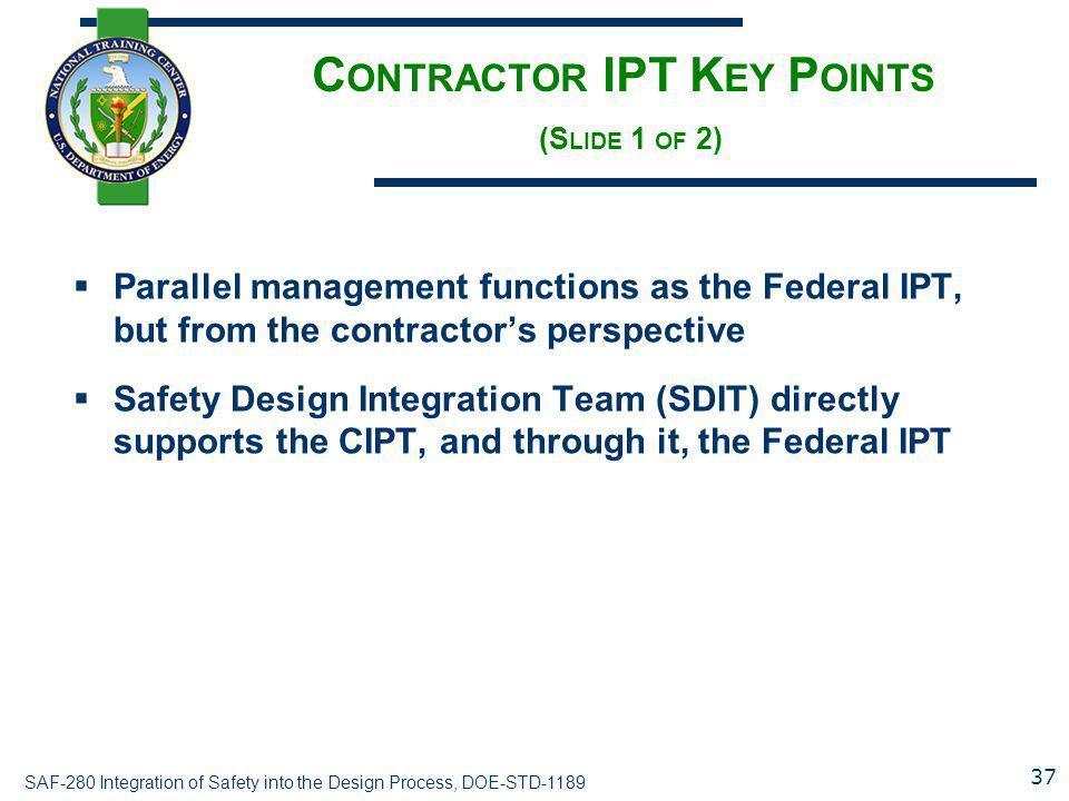Contractor IPT Key Points (Slide 1 of 2)