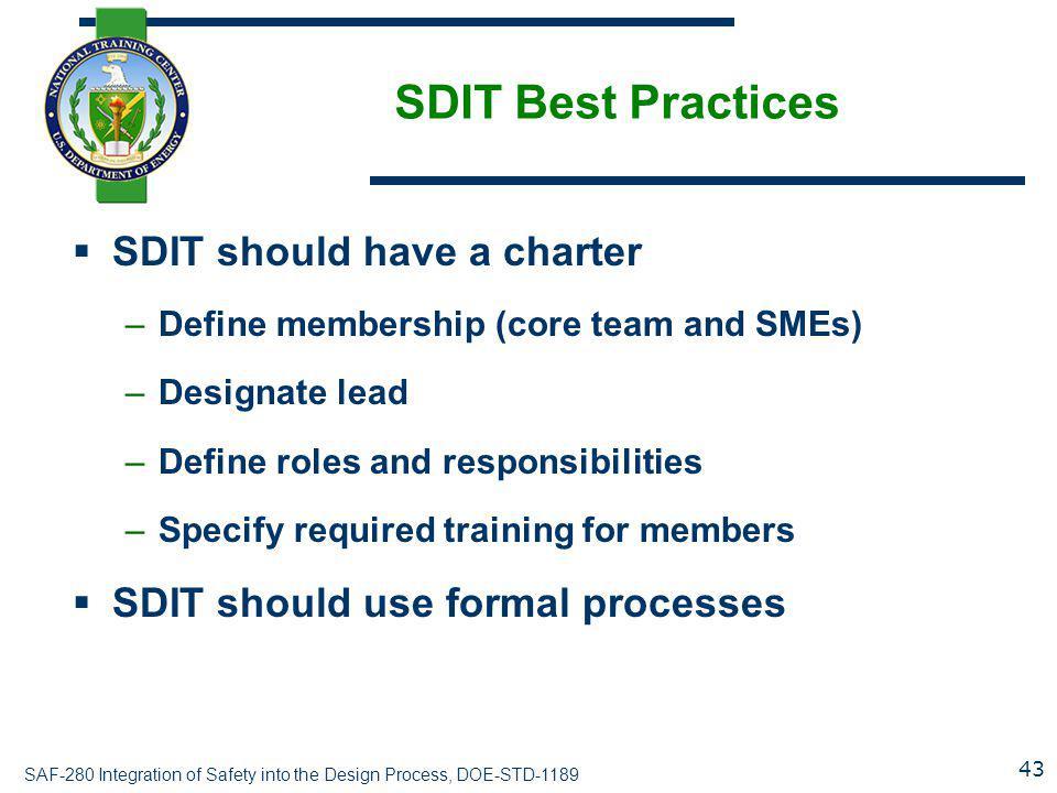 SDIT Best Practices SDIT should have a charter