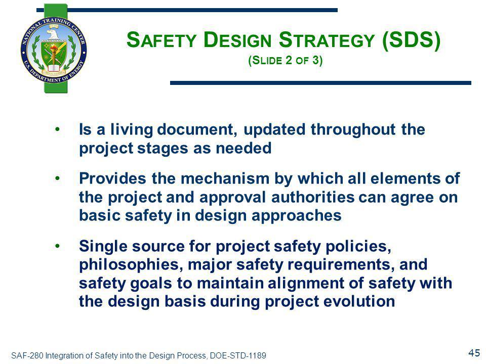 Safety Design Strategy (SDS) (Slide 2 of 3)