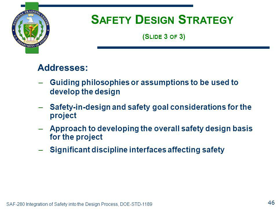 Safety Design Strategy (Slide 3 of 3)