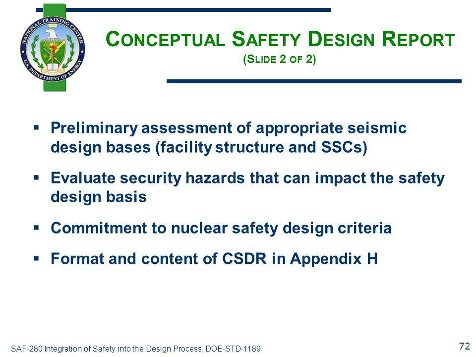 Conceptual Safety Design Report (Slide 2 of 2)