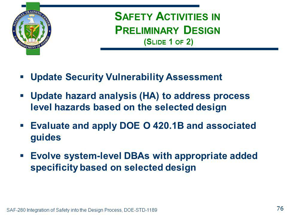 Safety Activities in Preliminary Design (Slide 1 of 2)