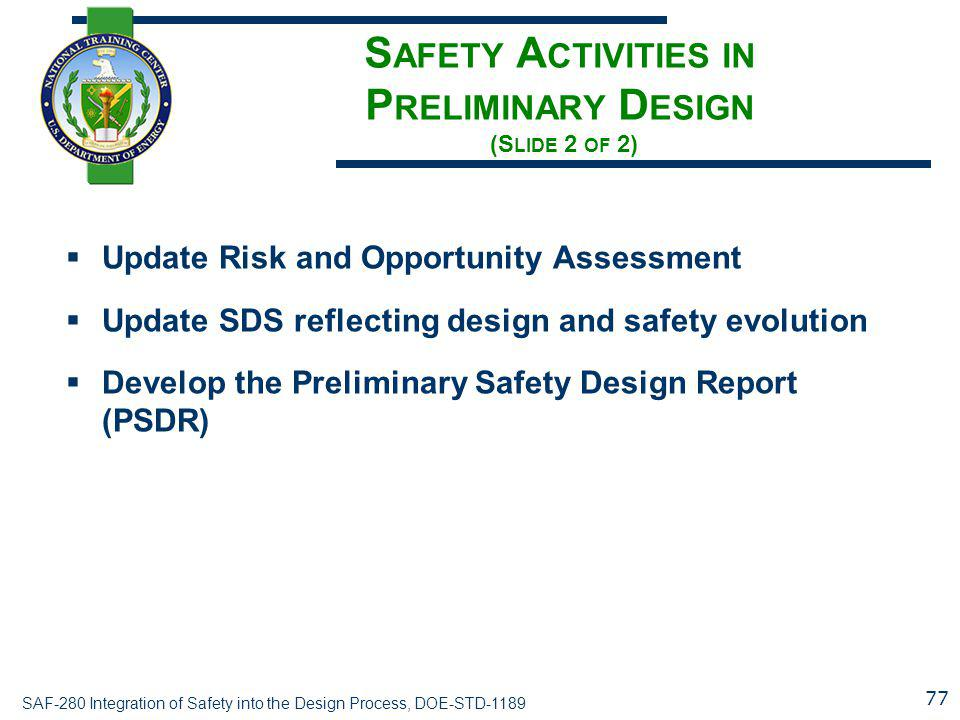 Safety Activities in Preliminary Design (Slide 2 of 2)