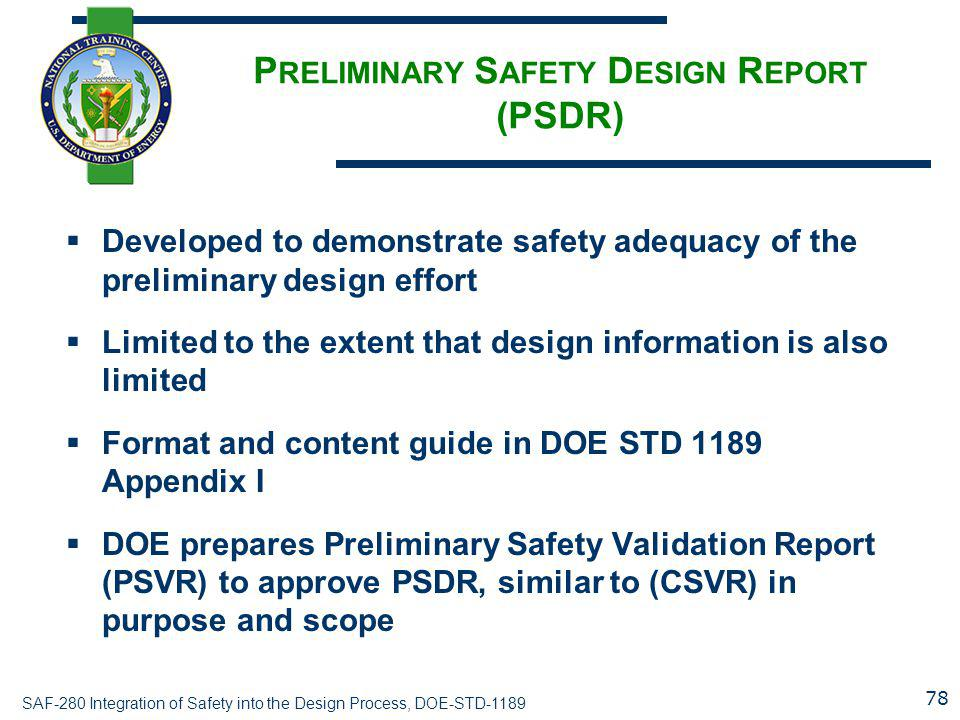 Preliminary Safety Design Report (PSDR)