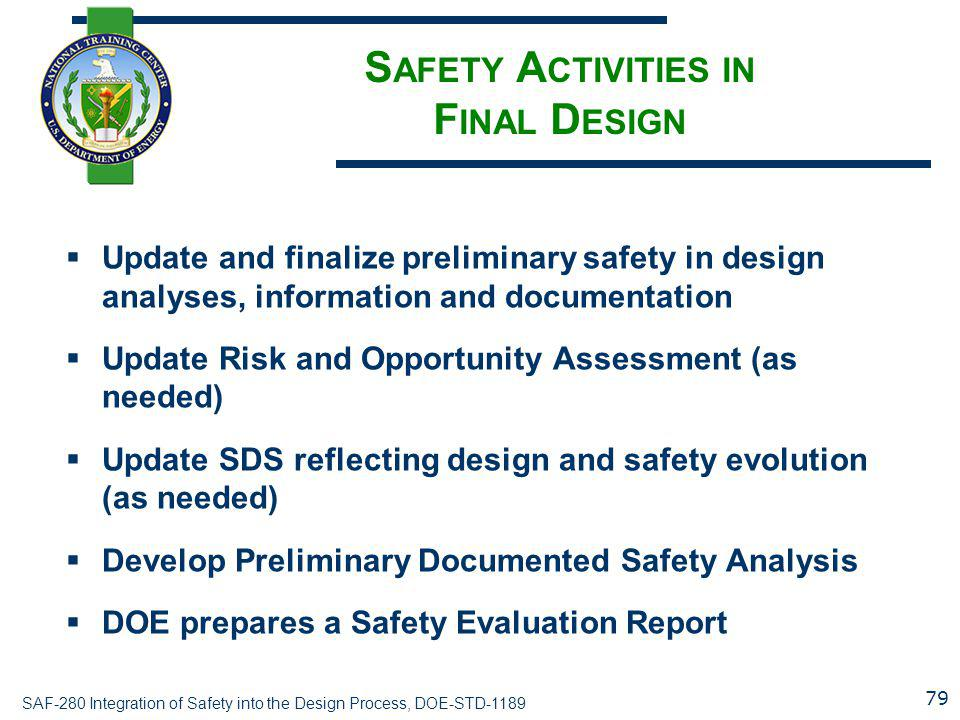 Safety Activities in Final Design