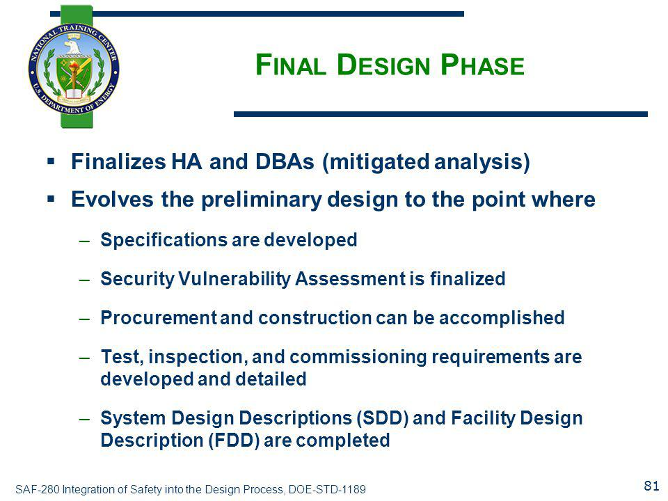 Final Design Phase Finalizes HA and DBAs (mitigated analysis)