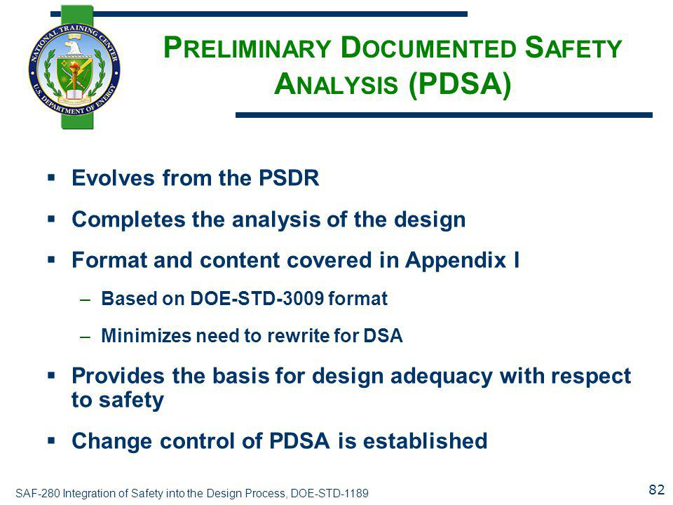 Preliminary Documented Safety Analysis (PDSA)