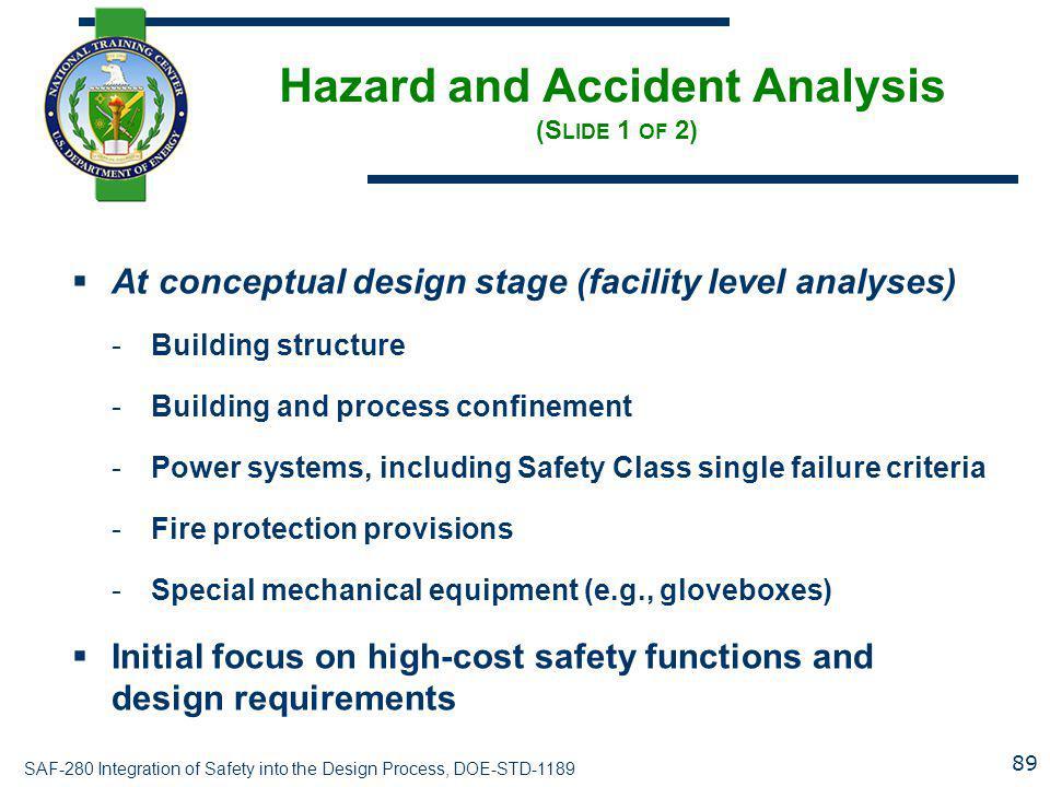Hazard and Accident Analysis (Slide 1 of 2)