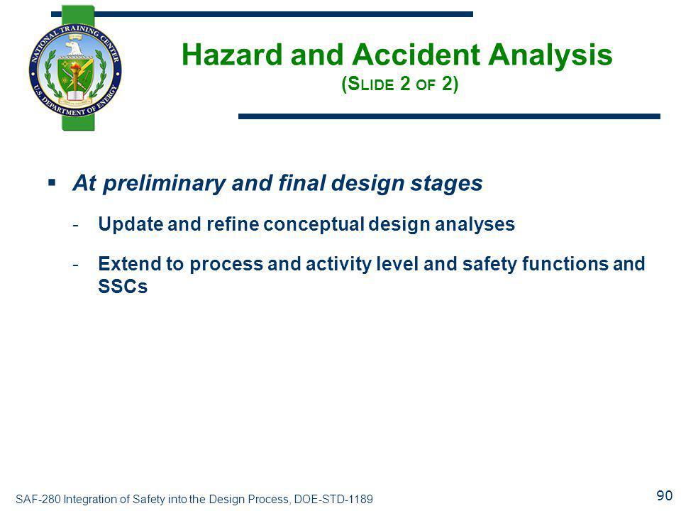 Hazard and Accident Analysis (Slide 2 of 2)