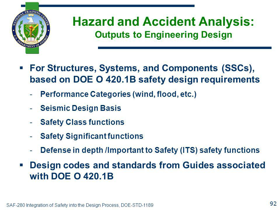 Hazard and Accident Analysis: Outputs to Engineering Design