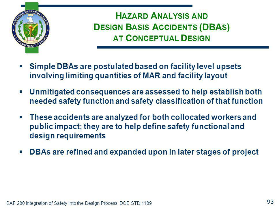 Hazard Analysis and Design Basis Accidents (DBAs) at Conceptual Design