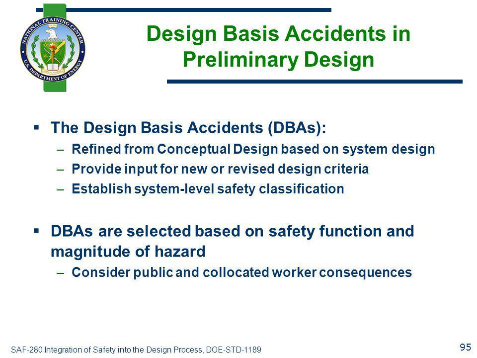 Design Basis Accidents in Preliminary Design