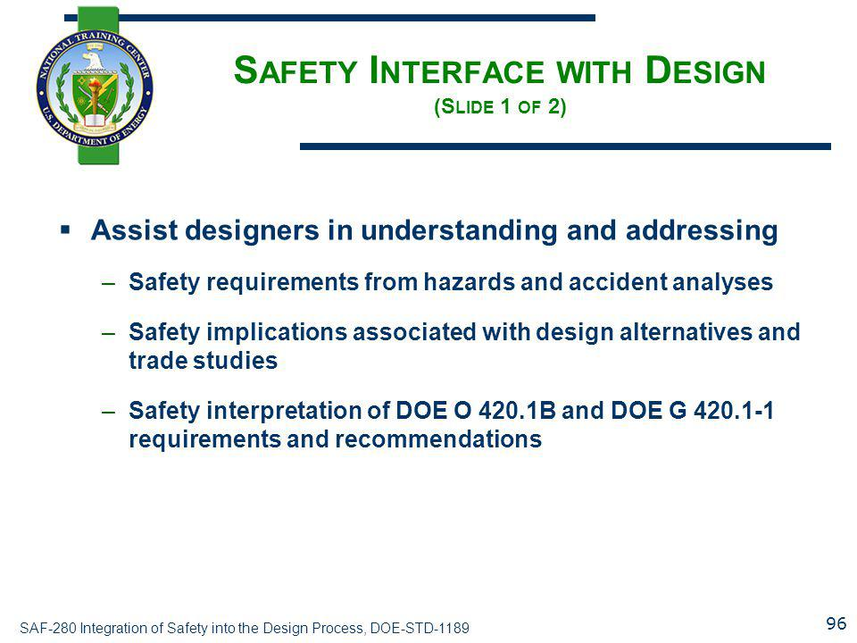Safety Interface with Design (Slide 1 of 2)