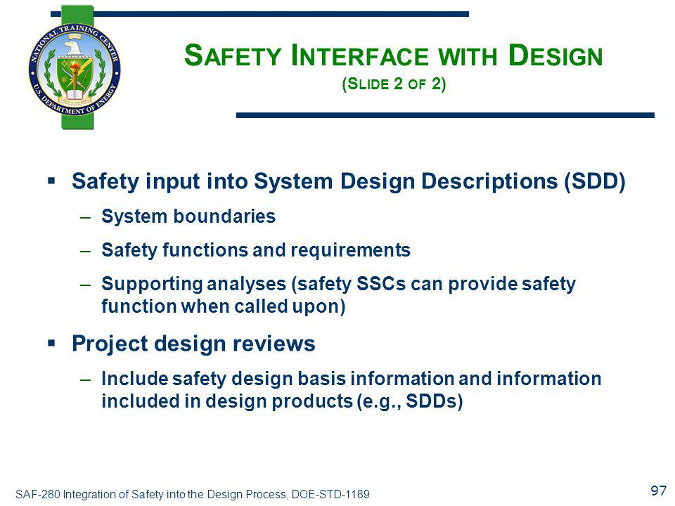 Safety Interface with Design (Slide 2 of 2)
