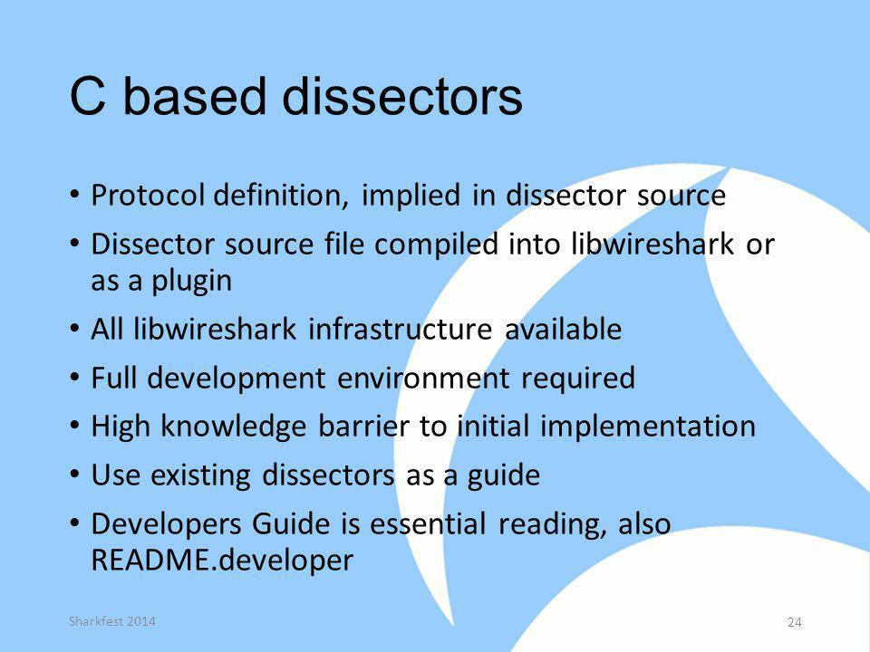 C based dissectors Protocol definition, implied in dissector source