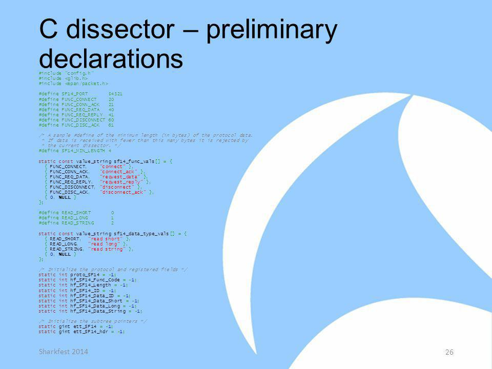 C dissector – preliminary declarations