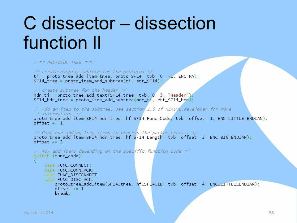 C dissector – dissection function II