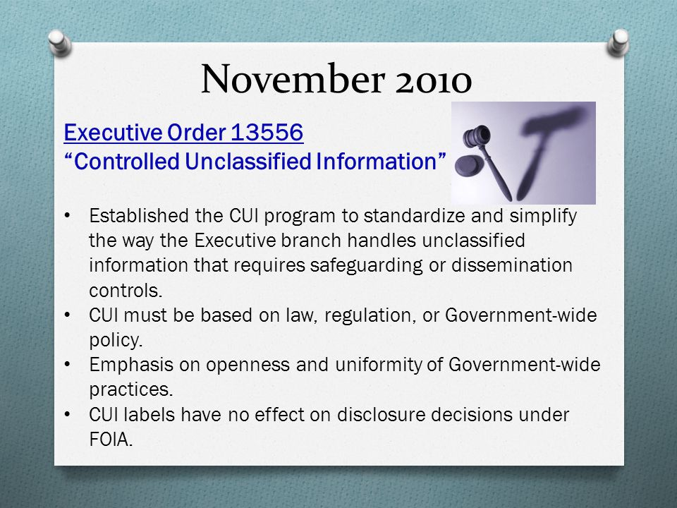 November 2010 Executive Order 13556 Controlled Unclassified Information