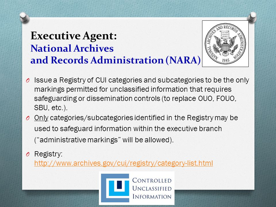 Executive Agent: National Archives and Records Administration (NARA)