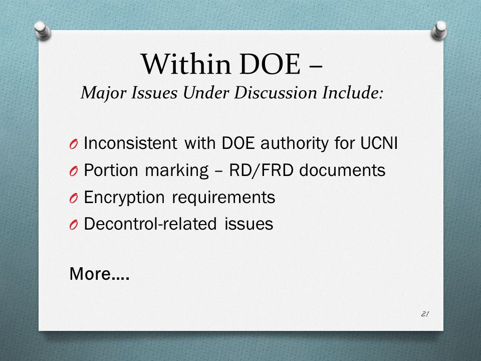 Within DOE – Major Issues Under Discussion Include:
