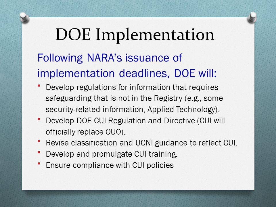 DOE Implementation Following NARA's issuance of implementation deadlines, DOE will: