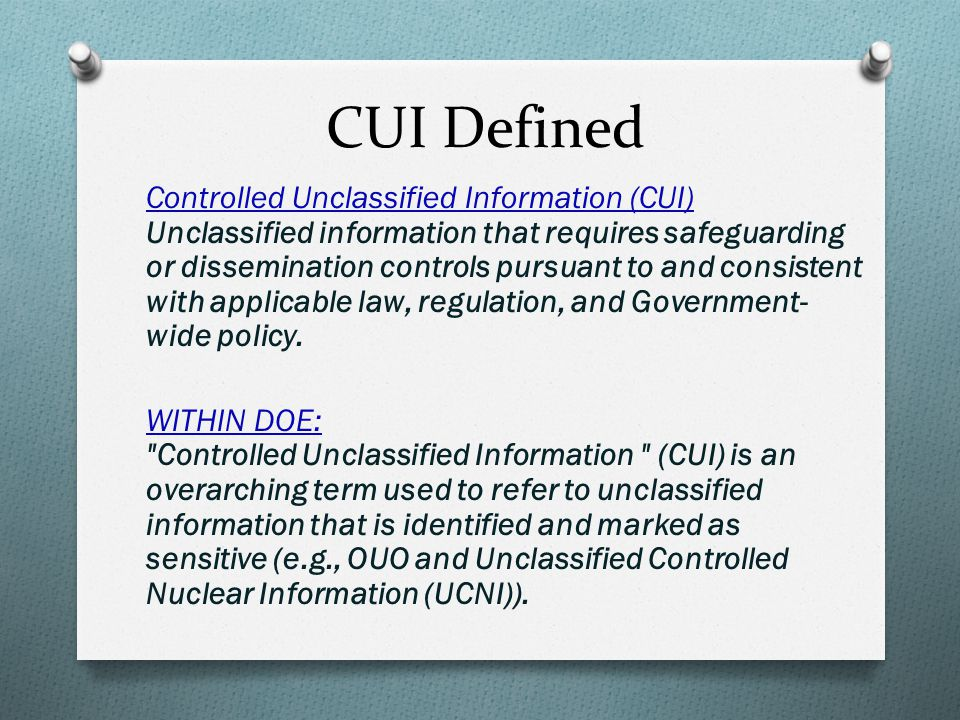 CUI Defined