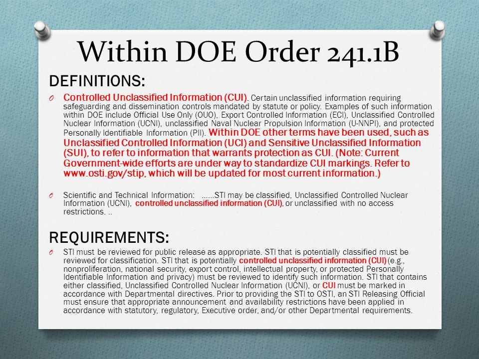 Within DOE Order 241.1B DEFINITIONS: REQUIREMENTS: