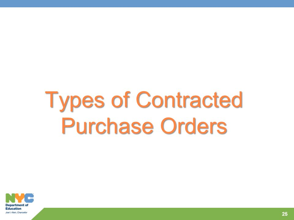 Types of Contracted Purchase Orders