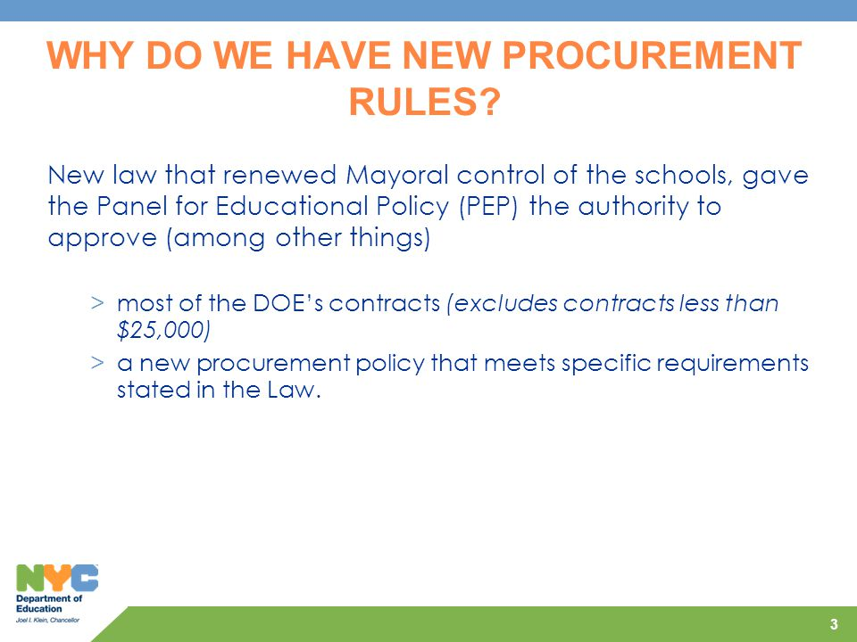 WHY DO WE HAVE NEW PROCUREMENT RULES
