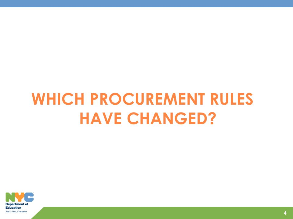 WHICH PROCUREMENT RULES HAVE CHANGED