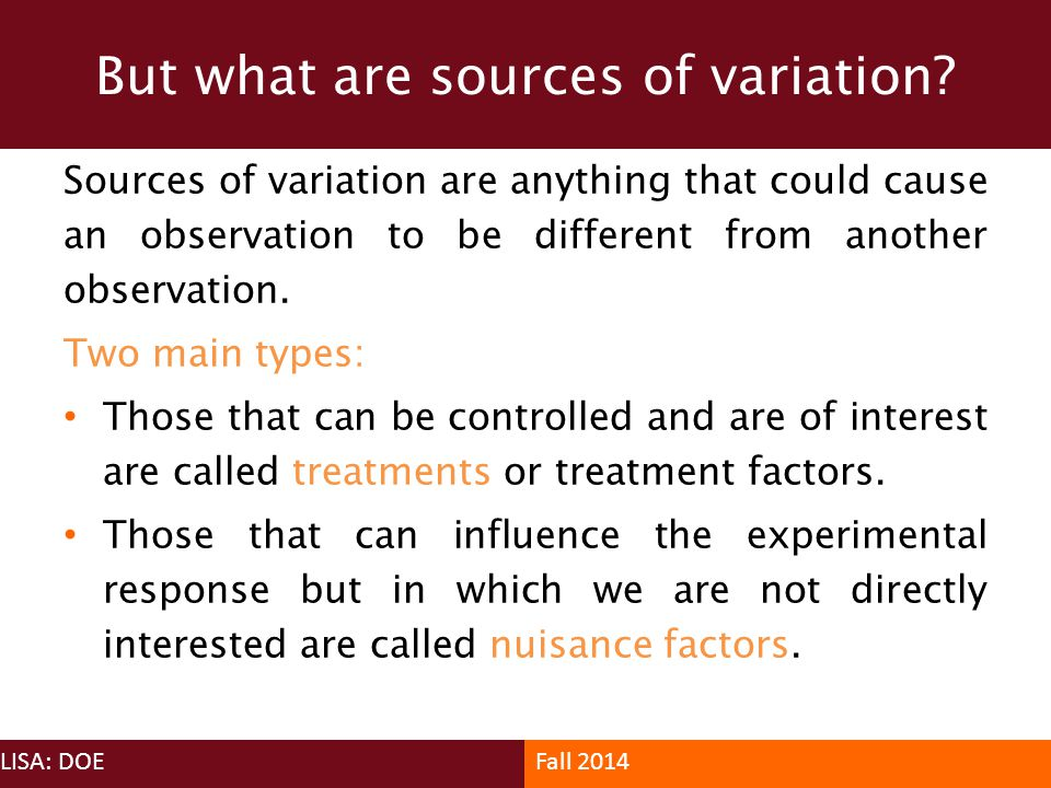 But what are sources of variation