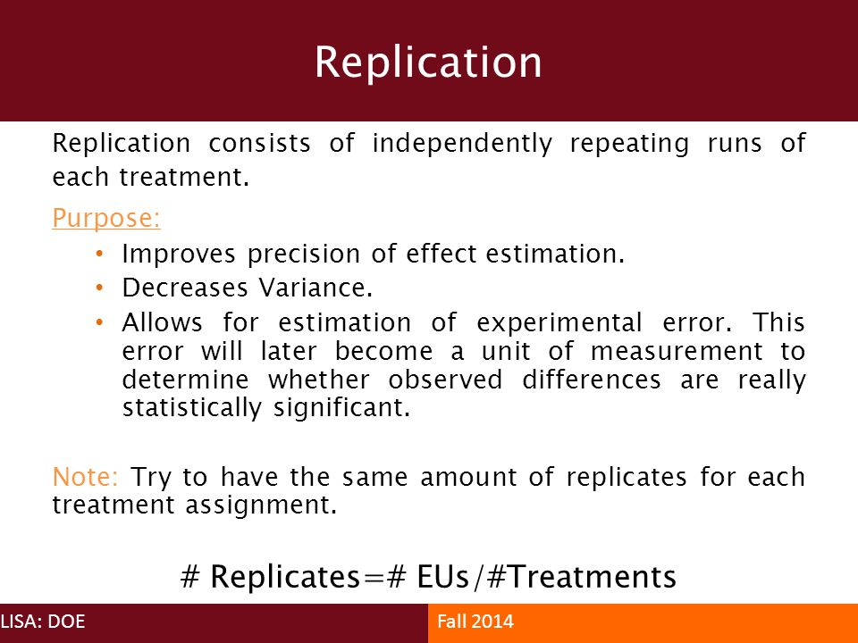 # Replicates=# EUs/#Treatments