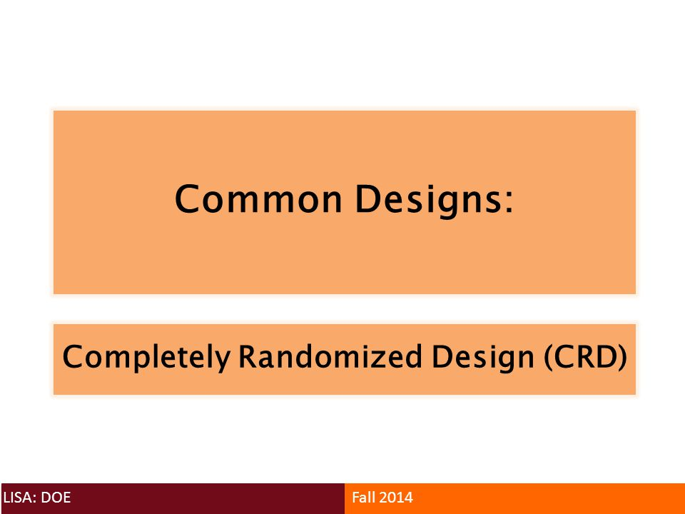 Completely Randomized Design (CRD)