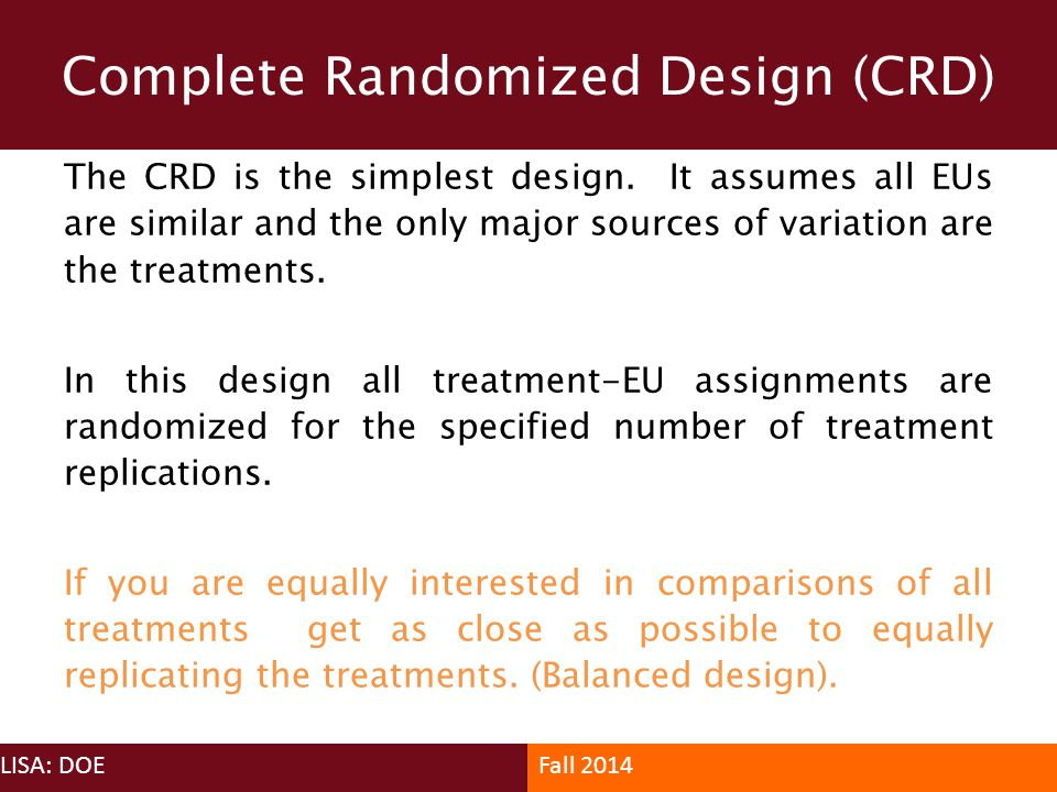 Complete Randomized Design (CRD)
