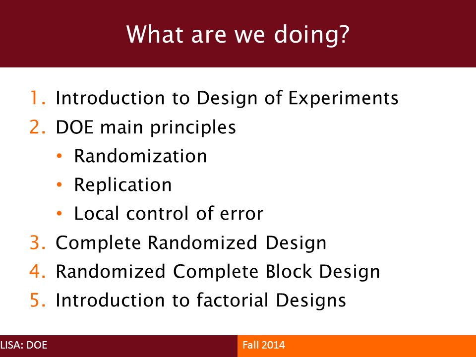 What are we doing Introduction to Design of Experiments
