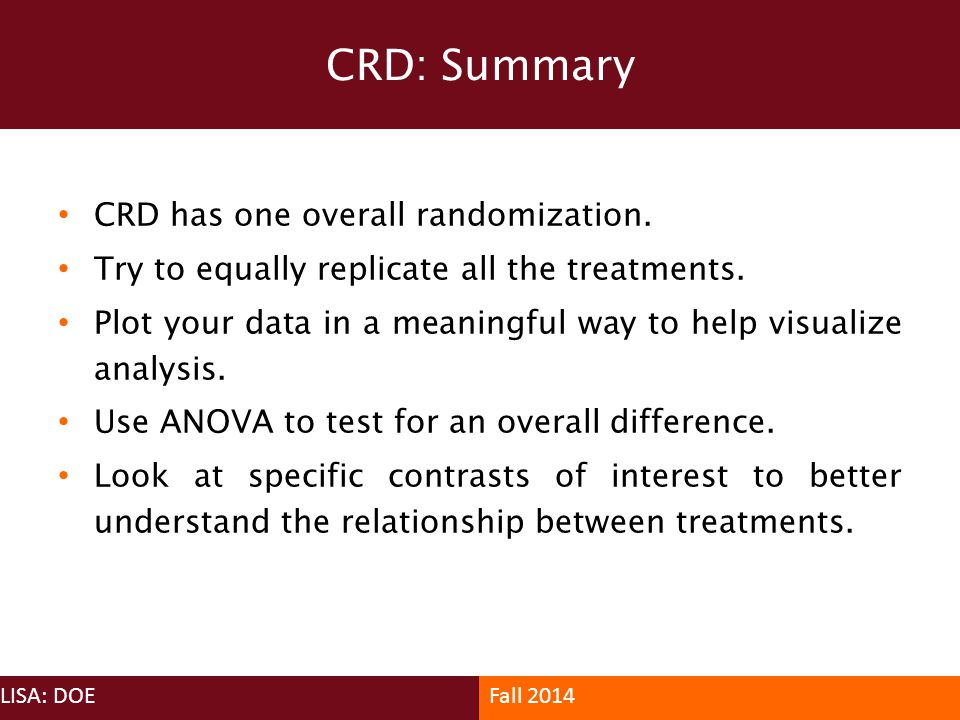 CRD: Summary CRD has one overall randomization.